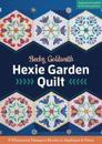 Hexie Garden Quilt: 9 Whimsical Hexagon Blocks to Applique & Piece