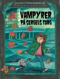 Vampyrer på Sergels torg - Martin Olczak pdf epub
