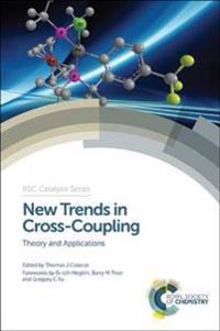 New Trends in Cross-Coupling: Theory and Applications