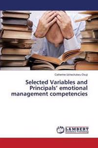 Selected Variables and Principals' Emotional Management Competencies
