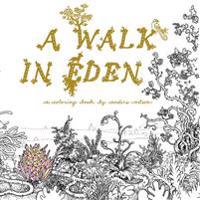 A Walk in Eden