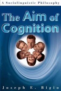 The Aim of Cognition