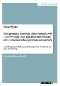 """Eine Groteske Komodie Ohne Perspektive? """"Die Physiker"""" Von Friedrich Durrenmatt Am Deutschen Schauspielhaus in Hamburg"""