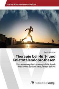 Therapie Bei Huft- Und Knietotalendoprothesen