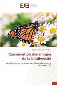 Conservation Dynamique de La Biodiversite
