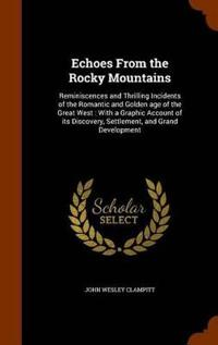 Echoes from the Rocky Mountains