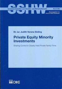 Private Equity Minority Investments: Sharing Control in Closely Held Private Family Firms