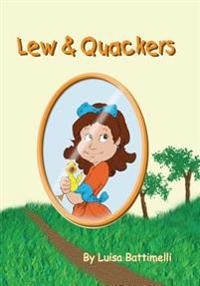 Lew & Quackers
