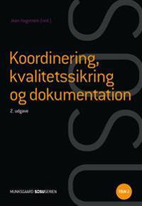 Koordinering, kvalitetssikring og dokumentation