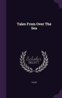 Tales from Over the Sea