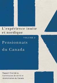 Pensionnats du Canada : L'experience inuite et nordique