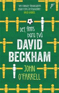 Det finns bara två David Beckham