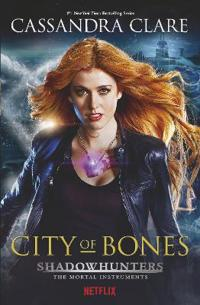 City of Bones - Shadow Hunters TV Tie-in