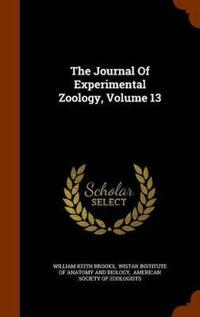 The Journal of Experimental Zoology, Volume 13