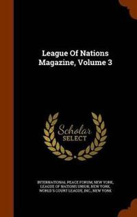 League of Nations Magazine, Volume 3