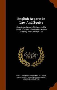 English Reports in Law and Equity