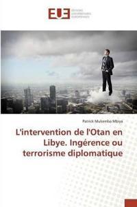 Lintervention de Lotan En Libye. Ing�rence Ou Terrorisme Diplomatique