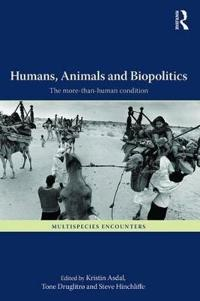 Humans, Animals and Biopolitics