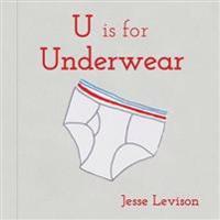 U Is for Underwear