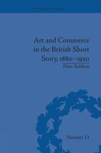 Art and Commerce in the British Short Story 1880-1950
