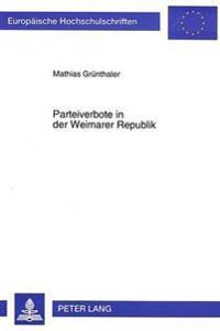 Parteiverbote in Der Weimarer Republik