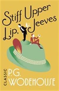 Stiff upper lip, jeeves - (jeeves & wooster)