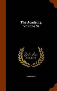 The Academy, Volume 59