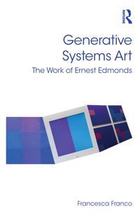 Generative systems art - the work of ernest edmonds