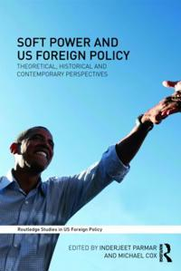 Soft Power and US Foreign Policy