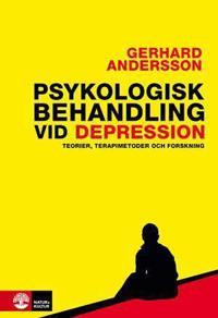 Psykologisk behandling vid depression : teorier, terapimetoder och forskning