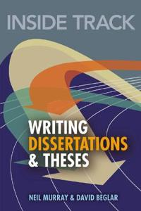 Inside Track to Writing Dissertations & Theses
