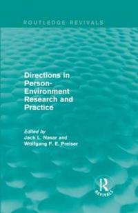 Directions in Person-environment Research and Practice