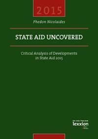 State Aid Uncovered: Critical Analysis of Developments in State Aid 2015