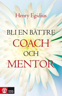 Bli en bättre coach och mentor