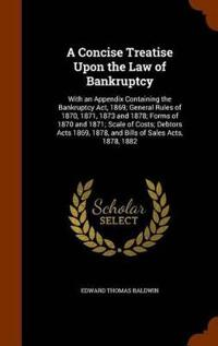 A Concise Treatise Upon the Law of Bankruptcy