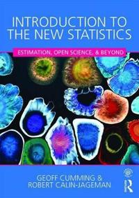 Introduction to the new statistics - estimation, open science, and beyond