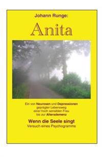 Anita - Ein Von Neurosen Und Depressionen Gepraegter Lebensweg Einer Frau: Versuch Eines Psychogramms