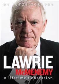 Lawrie mcmenemy - a lifetimes obsession - my autobiography