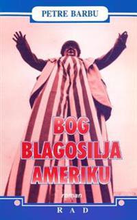 Bog Blagosilja Ameriku