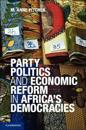 Party Politics and Economic Reform in Africa's Democracies