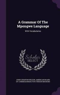 A Grammar of the Mpongwe Language