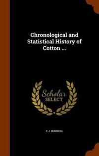 Chronological and Statistical History of Cotton ...