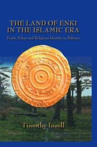 The Land of Enki in the Islamic Era