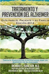 Tratamiento y Prevencion del Alzheimer: Guia Para El Paciente y Su Familia: (Informacion Sobre La Enfermedad de Alzheimer Para Los Estados Unidos, Lat