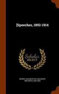 [Speeches, 1892-1914