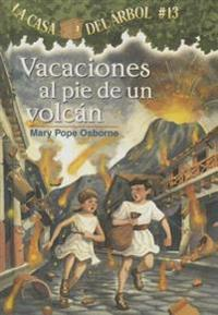 Vacaciones Al Pie de Un Volcan (Vaction Under the Volcano)