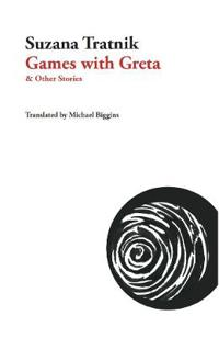 Games With Greta & And Other Stories