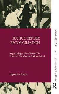 Justice Before Reconciliation
