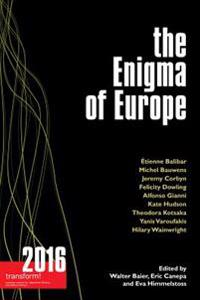 The Enigma of Europe: Transform! 2016