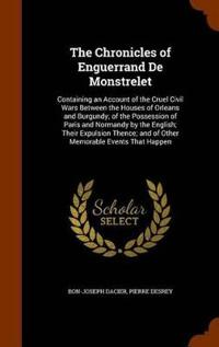 The Chronicles of Enguerrand de Monstrelet